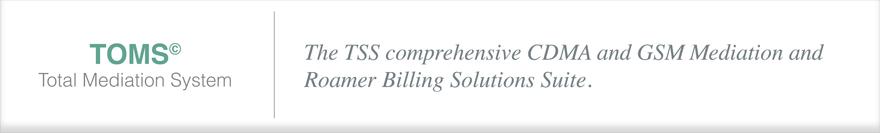 CDMA and GSM Mediation and Roamer Billing Solutions